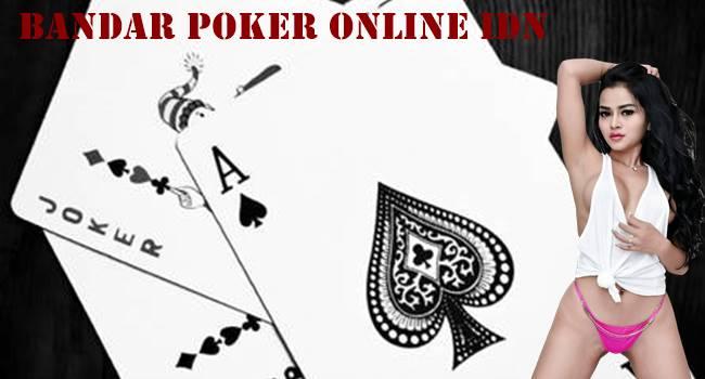 Bandar Poker Online IDN Cara Mudah Main - Agen Poker ...